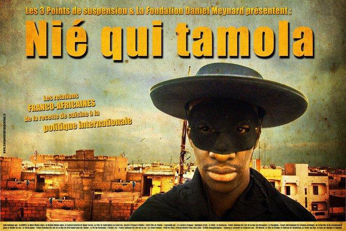 NIE QUI TAMOLA, La grande Saga de la Françafrique !