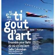 Solidarité pour Haïti Ti GOUT DLO asbl vous présente Ti GOUT d'ART...