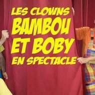 BAMBOU ET BOBY LES CLOWNS