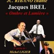 """Jacques BREL : """"Ombre et Lumière"""""""