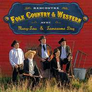Album Mary-Lou et Lonesome Day - Rencontre Folk, Country et Western