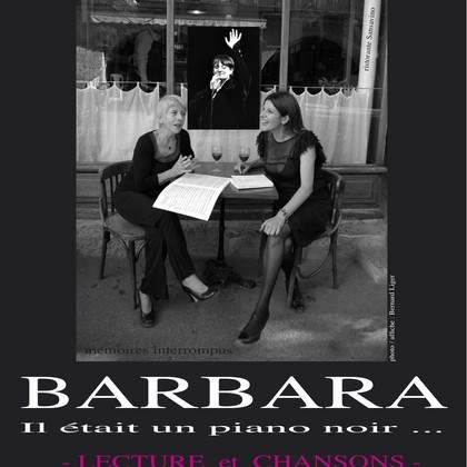 il était un piano noir : BARBARA !